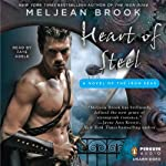 Heart of Steel (       UNABRIDGED) by Meljean Brook Narrated by Faye Adele