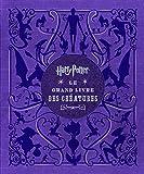 echange, troc Collectif - Harry Potter - Le grand livre des créatures