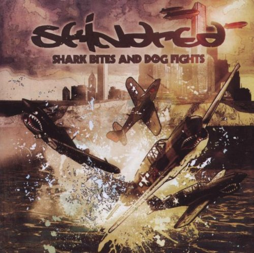 Shark Bites and Dog Fights by Skindred (2009-09-22)