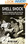 Shell Shock: Traumatic Neurosis and t...
