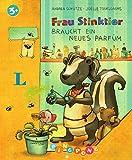 Frau Stinktier braucht ein neues Parfüm - Bilderbuch: PiNGPONG