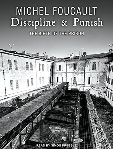 Discipline & Punish: The Birth of the Prison by Michel Foucault (2013-09-23)