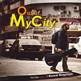 Amazon.com: Out of My City: Kamal Musallam: MP3 Downloads