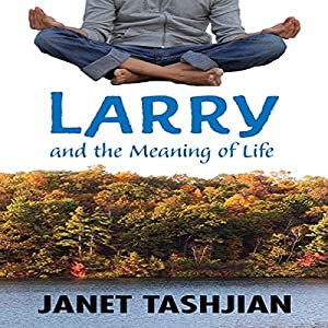 Larry and the Meaning of Life Audiobook