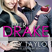 Ever After Drake: The McCain Saga, Book 1 | Keary Taylor
