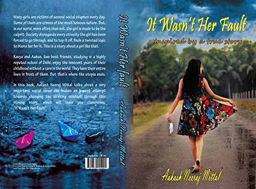 It Wasn't Her Fault, by Aakash Neeraj Mittal