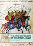 Arab Conquests of/Middle East(G.9-12)