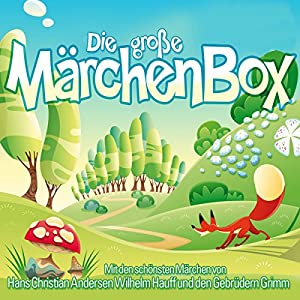 Die große Märchenbox Hörbuch