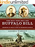 The Boy Who Became Buffalo Bill: Grow...
