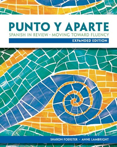 Workbook/Laboratory Manual for Punto y aparte: Expanded...