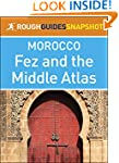 The Rough Guides Snapshot Morocco: Fe...