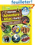 The Ultimate Adventure Atlas of Earth...
