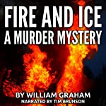 Fire and Ice | William Graham