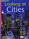 img - for Looking at Cities (iOpeners Guided Reading, Level C) book / textbook / text book