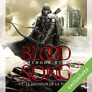 Le Seigneur de la Tour (Blood Song 2)   Livre audio