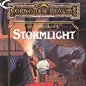 Stormlight: Forgotten Realms: The Harpers, Book 14 Audiobook by Ed Greenwood Narrated by Marty Moran