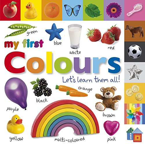 my-first-colours-lets-learn-them-all-my-first-board-book