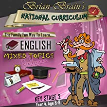 Brian Brain's National Curriculum KS2 Y4 English Mixed Topics (       UNABRIDGED) by Russell Webster Narrated by Brian Brain