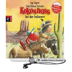 Der kleine Drache Kokosnuss bei den Indianern (Hörbuch-Download ... Audible Com