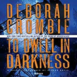 To Dwell in Darkness (Duncan Kincaid-Gemma James Mysteries, Book 16) (Duncan Kincaid/Gemma James Novels)