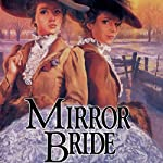Mirror Bride (       UNABRIDGED) by Jane Peart Narrated by Renee Raudman