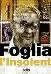 FOGLIA L'INSOLENT