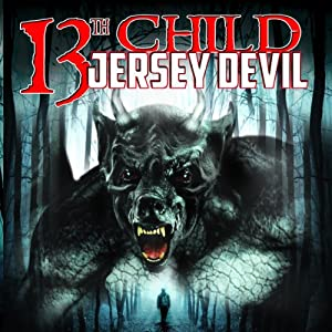 13th Child: Jersey Devil Radio/TV Program