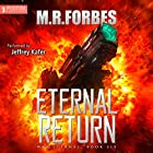 Eternal Return: War Eternal, Book 6 Hörbuch von M.R. Forbes Gesprochen von: Jeffrey Kafer