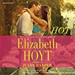 Hot |  Elizabeth Hoyt writing as Julia Harper