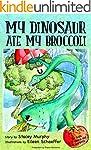 My Dinosaur Ate My Broccoli  (Perfect...