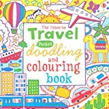 Pocket Doodling and Colouring: Travel (Usborne Drawing, Doodling and Colouring)