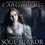 The Soul Mirror: A Novel of the Collegia Magica | Carol Berg