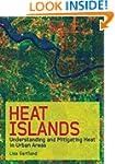 Heat Islands: Understanding and Mitig...