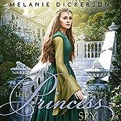 The Princess Spy | Melanie Dickerson