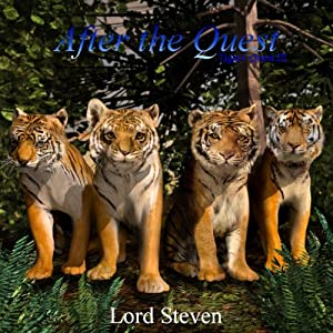 After the Quest (Dramatized): Tigers' Quest III | [Lord Steven]