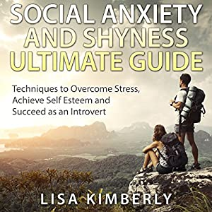 Social Anxiety and Shyness Ultimate Guide Audiobook