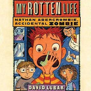 My Rotten Life | [David Lubar]