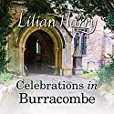 Celebrations in Burracombe Audiobook by Lilian Harry Narrated by Anne Dover