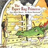 The Paper Bag Princess (0920236162) by Martchenko, Michael