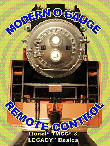 Modern O Gauge Remote Control: Lionel TMCC & Legacy Basics