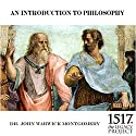 An Introduction to Philosophy Speech by John Warwick Montgomery Narrated by John Warwick Montgomery