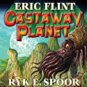 Castaway Planet: Boundary, Book 4 Audiobook by Eric Flint, Ryk E. Spoor Narrated by Allyson Johnson