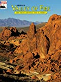 Nevada's Valley of Fire: The Story Behind the Scenery