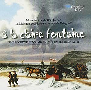 BECKWITH ENSEMBLE - A LA CLAIRE FONTAINE
