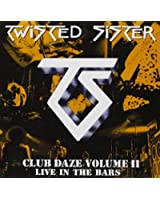 Club Daze : Live In The Bars /Vol.2