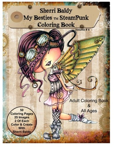 sherri-baldy-my-besties-steampunk-coloring-book-a-coloring-book-for-adults-and-all-ages-color-up-som