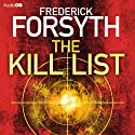 The Kill List (       UNABRIDGED) by Frederick Forsyth Narrated by John Chancer
