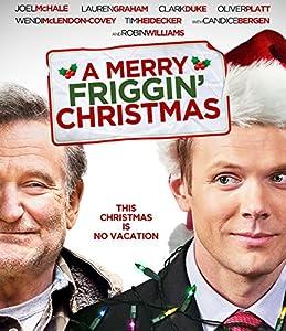 Merry Friggin Christmas [Blu-ray] by Peace Arch Trinity