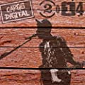2014: The Best Is Yet to Come! New Alternative and Indie Sounds from Cargo Digital