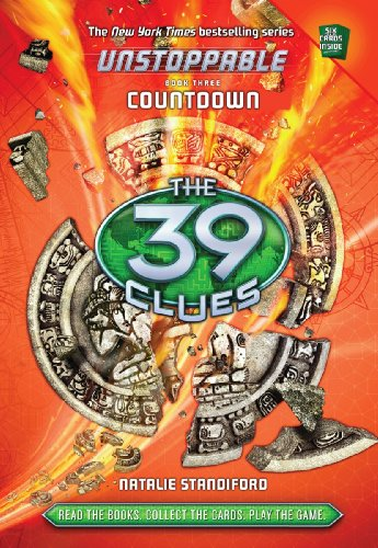The 39 Clues: Unstoppable Book 3: Countdown
